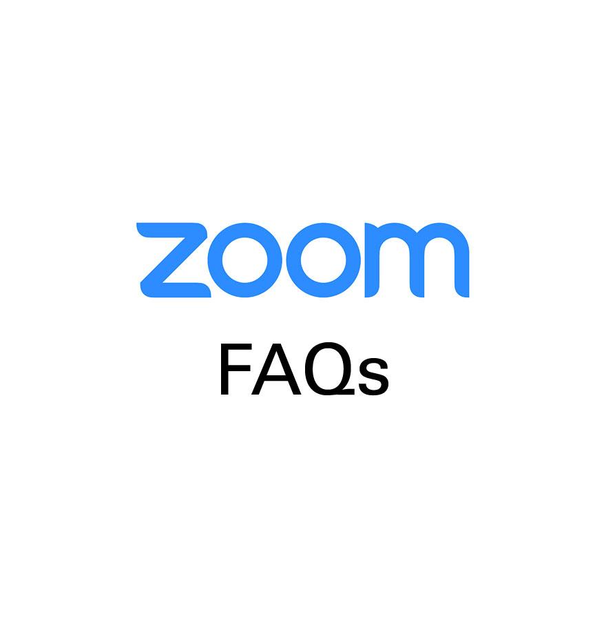 Zoom FAQs